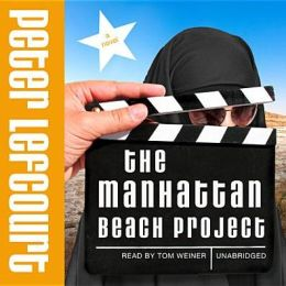 The Manhattan Beach Project: A Novel