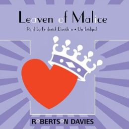 Leaven of Malice: The Salterton Trilogy, Book 2