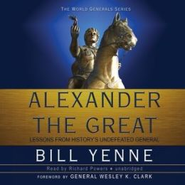 Alexander the Great: Lessons from Historyy