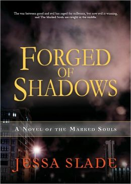 Forged of Shadows (Marked Souls Series #2)