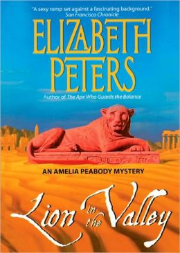 Lion in the Valley (Amelia Peabody Series #4)