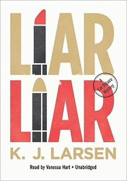 Liar, Liar (Cat DeLuca Series #1)