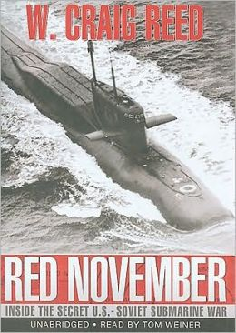 Red November: Inside the Secret U. S. - Soviet Submarine War