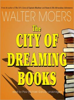 The City of Dreaming Books: Zamonia Series, Book 3