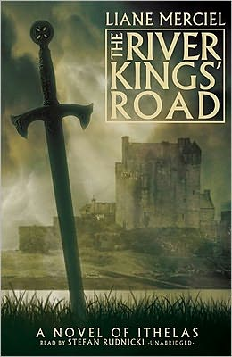 The River Kings' Road (Ithelas Series #1)