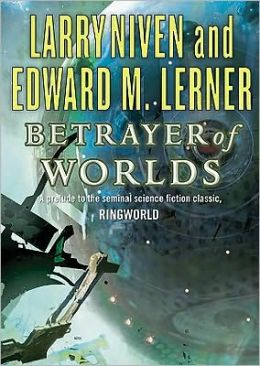 Betrayer of Worlds (Known Space Series)