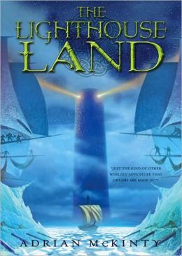 The Lighthouse Land (The Lighthouse Trilogy Series #1)