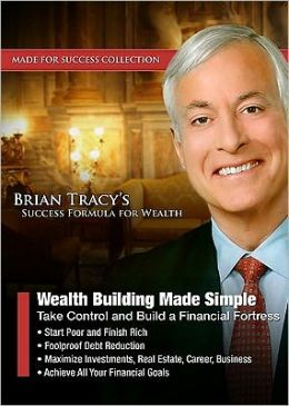 Wealth Building Made Simple: Take Control and Build a Financial Fortress