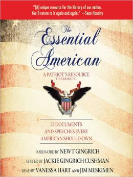 The Essential American: 25 Documents and Speeches Every American Should Know