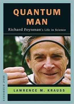 Quantum Man: Richard Feynman's Life in Science