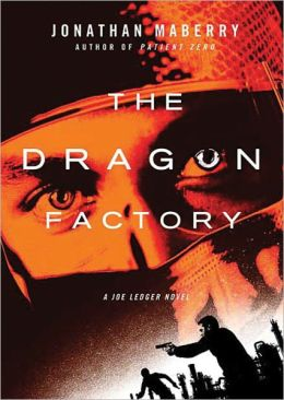 The Dragon Factory (Joe Ledger Series #2)