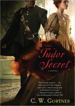The Tudor Secret: The Elizabeth I Spymaster Chronicles