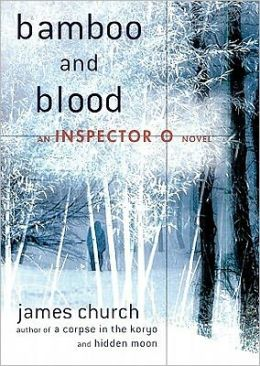Bamboo and Blood (Inspector O Series #3)