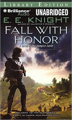Fall with Honor (Vampire Earth Series #7)