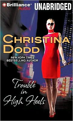 Trouble in High Heels (Fortune Hunter Series #1)