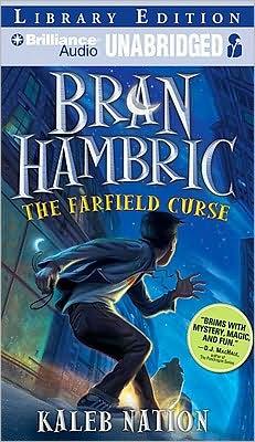 The Farfield Curse (Bran Hambric Series #1)
