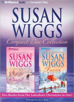 Susan Wiggs CD Collection: Snowfall at Willow Lake, Fireside