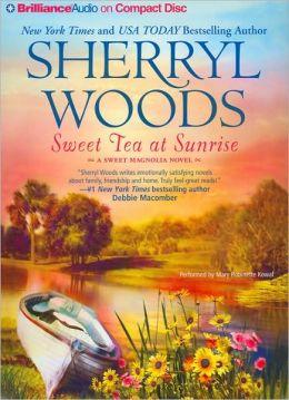 Sweet Tea at Sunrise (Sweet Magnolias Series #6)