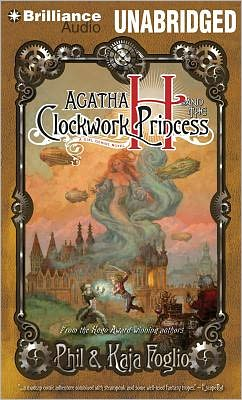 Agatha H. and the Clockwork Princess (Girl Genius Series)