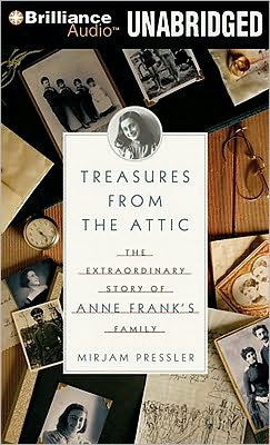 Treasure from the Attic: The Extraordinary Story of Anne Frank's Family