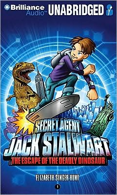 The Escape of the Deadly Dinosaur (Secret Agent Jack Stalwart Series #1)