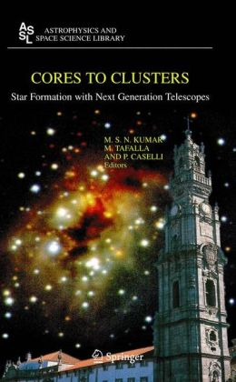 Cores to Clusters: Star Formation with Next Generation Telescopes