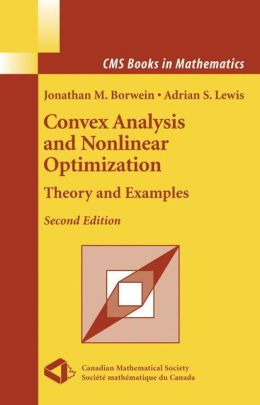 Convex Analysis and Nonlinear Optimization: Theory and Examples