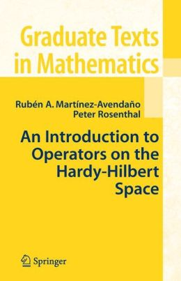An Introduction to Operators on the Hardy-Hilbert Space