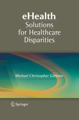 eHealth Solutions for Healthcare Disparities