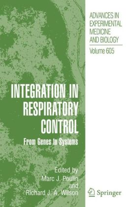 Integration in Respiratory Control: From Genes to Systems