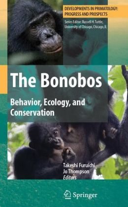 The Bonobos: Behavior, Ecology, and Conservation