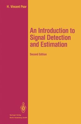 An Introduction to Signal Detection and Estimation