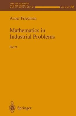 Mathematics in Industrial Problems: Part 9