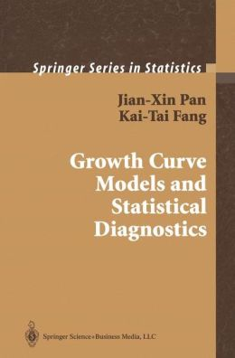 Growth Curve Models and Statistical Diagnostics