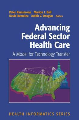 Advancing Federal Sector Health Care: A Model for Technology Transfer