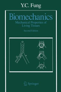Biomechanics: Mechanical Properties of Living Tissues