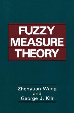 Fuzzy Measure Theory
