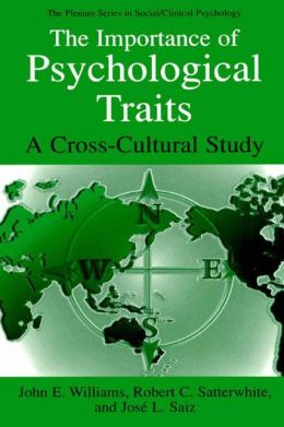 The Importance of Psychological Traits: A Cross-Cultural Study
