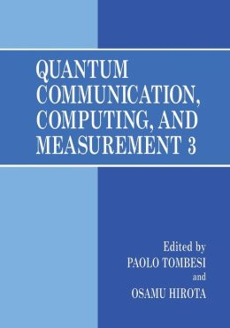 Quantum Communication, Computing, and Measurement 3