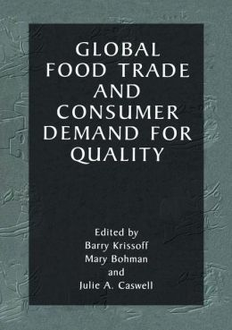 Global Food Trade and Consumer Demand for Quality