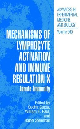 Mechanisms of Lymphocyte Activation and Immune Regulation X: Innate Immunity
