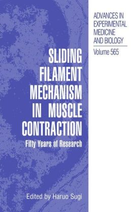 Sliding Filament Mechanism in Muscle Contraction: Fifity Years of Research