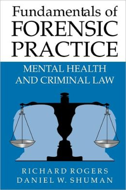 Fundamentals of Forensic Practice: Mental Health and Criminal Law