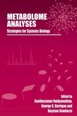Metabolome Analyses:: Strategies for Systems Biology