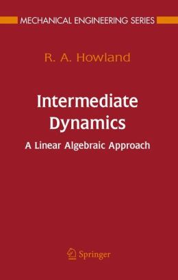 Intermediate Dynamics: A Linear Algebraic Approach