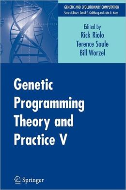 Genetic Programming Theory and Practice V