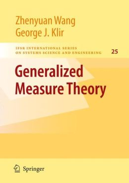 Generalized Measure Theory