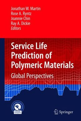 Service Life Prediction of Polymeric Materials: Global Perspectives