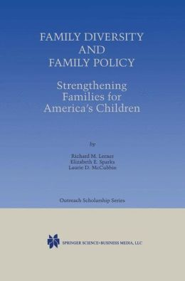 Family Diversity and Family Policy: Strengthening Families for America's Children