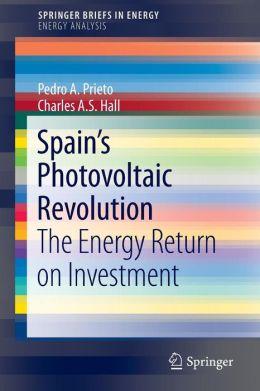 Spain's Photovoltaic Revolution: The Energy Return on Investment